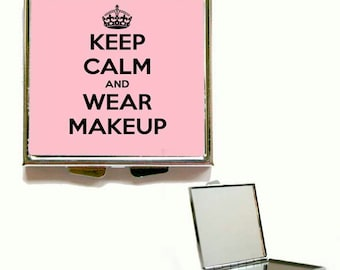 Keep Calm and Wear Make Up Square or Heart Shape Compact Mirror, Handbag mirror, Accessories, Make Up Mirror, Gift, Present