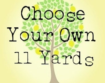 Choose Your Own 12 Yard Bundle