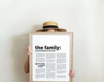 The Family Proclamation Printable, Three Sizes Included: 11x14 + 16x20 + 18x24, Instant Downloads, Modern Proclamation, LDS Quotes