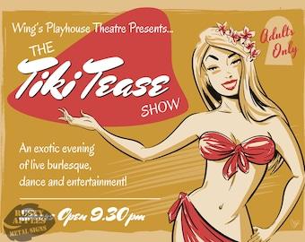 Tiki Tease Live Show Burlesque Risque Saucy Pin-Up Retro Home Decor Metal Sign