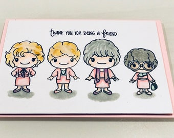 Golden Girls Mothers Day Card, Golden Girls Friendship Card, thanks for being a friend, custom Mother's Day card
