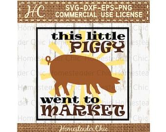Pig SVG This Little Piggy Went to Market Sunshine -hog svg-farm svg-farmhouse-pig decor-Commercial Use svg dxf eps png-digital file-cut file