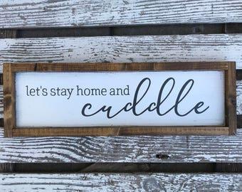 Let's stay home and cuddle - hand painted wood sign - modern farmhouse - farmhouse style - bedroom decor - nursery art - customizable