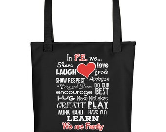 P.E. Teacher Tote Bag - School Gift Carry-all - Physical Education Staff We Are Family