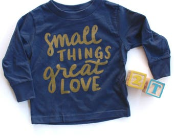 Small Things, Great Love long sleeve Toddler Graphic Tee