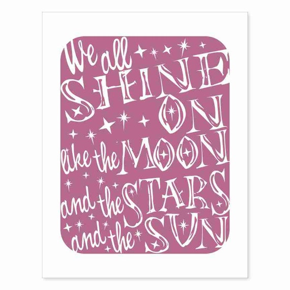 Typography Art Print - We All Shine On v2 - Beetles song lyrics wall art for music lovers men women gift starry pretty plum or custom colors