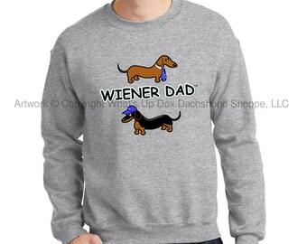 Dachshund Sweatshirt Wiener Dad