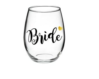 Bride -  Bride Wedding Glass - Bride Wine Glass - Bride Wine - Bride Glass -   15 oz stemless wine glasses