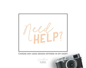 Business Logo Design. NEED HELP? Let ME Help You To Customize An Instant Download Logo Design Offered In My Shop!