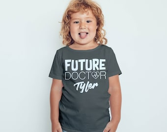 Future Doctor Kids Shirt Custom Name (Included Free) Personalized Infant Toddler Baby Youth Boys Girls