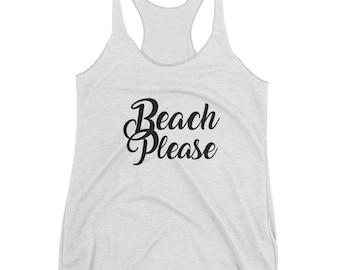 Beach Please Tank Top. Beach Please Shirt. Beach Please. Beach Please Tank. Funny Beach Shirt. Beach Shirts. Girls Trip Shirt. Beach Please