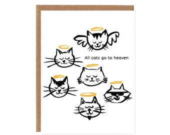 All Cats Go to Heaven -- Pet Sympathy Card