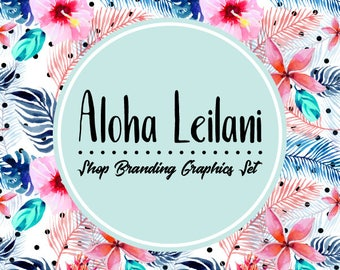 Tropical Hawaiian Etsy Shop Banners, Avatar Icons, Business Card, Logo Label + More - 13 Premade Branding Graphics Files - ALOHA LEILANI