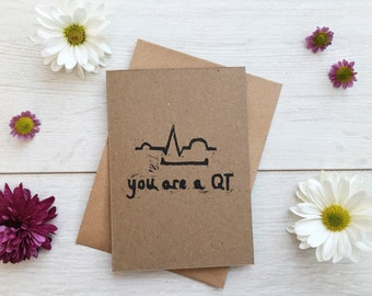 You are a QT Medical Pun You are a Cutie ECG romantic funny love note card. Free UK shipping