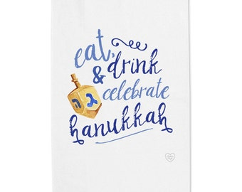 Eat, Drink & Celebrate Hanukkah Tea Towel