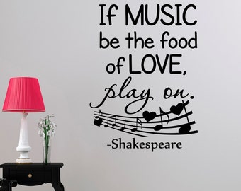 Music Quotes Wall Decal If Music Be The Food Of Love Play On Shakespeare Quote Vinyl Lettering Living Room Bedroom Wall Art Home Decor Q213