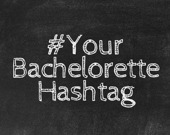 Your Bachelor/Bachelorette Hashtag