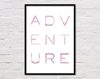 Adventure Art, Adventure Print, Nursery Art, Large Poster, Pink Wall Art, Word Art, Girl Room, Printable Quote, Travel Art, Digital Download
