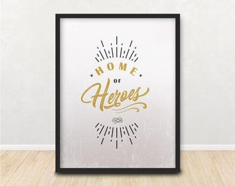 Home Of Heroes Poster, Wall Art Creative, Printable Minimalist Poster, Home Décor, My Hero Print, Poster Artwork, Downloadable Print
