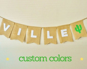 Custom Banner For a Cactus Party, Felt and Burlap, Baby Shower, First Birthday Banner, Cactus Party, Cacti Theme Party, Southwestern