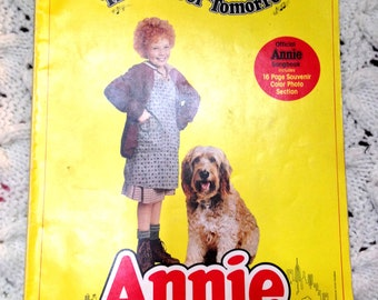 Annie 1982 The Movie of Tomorrow Official Songbook with 16 Page Souvenir Color Photo Section!