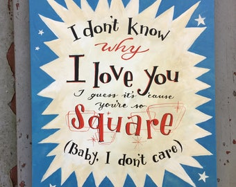 You're So Square - Buddy Holly Canvas