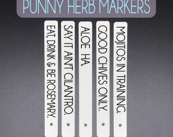 Funny Herb Stakes, Plastic Plant Name Stakes, Punny Plant Labels, Gardening Gifts, Herb Labels, Plant Markers, Funny Herb Markers