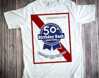 50th Birthday, 50th Birthday Idea, Great 50th Birthday Present, 50th Birthday Gift. 1967 Birthday, Pabst shirt, Shirt For a 50 Year Old!