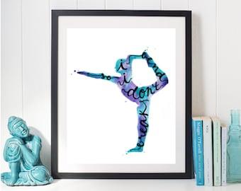 Yoga Art Print Quotes Yoga Decor - Yoga Gifts Yoga Print Yoga Poses Dance Art Yoga Quotes Yoga Room Decor Yoga Wall Art Yoga Painting