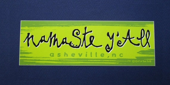 Namaste yall bumper sticker auto car decal beer cooler