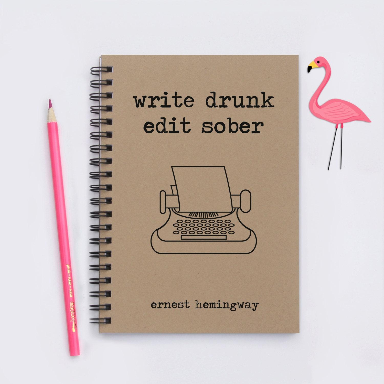 Write drunk edit sober 5 x 7 writing journal zoom arubaitofo Images