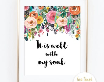 "It is Well with My Soul - Bible Verse - Wildflowers - Instant Download - 8x10"" - Boho - Woodland"