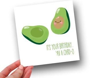 AV-A-CARD-O // Birthday Card // Avocado Card // Funny Card // 135mm card