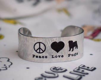 Peace Love Pug Engraved Bracelet Cuff