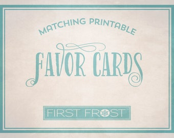 Matching Printable Favor Cards- Coordinates with Any First Frost Invitation
