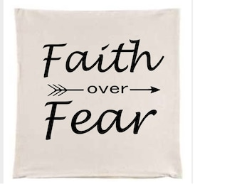 Faith over fear throw pillow home decor custom designs pillows with sayings gift ideas gifts for her quotes popular item