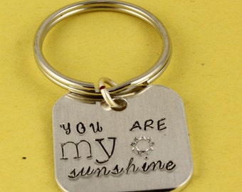 SALE - You Are My Sunshine Handstamped Keychain - Silver Key Ring - Key Fob - Key Chain