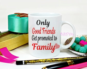 Only Good friends get promoted to Family   svg . Digital file