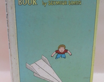 Vintage Book - The Paper Aeroplane Book by Seymour Simon