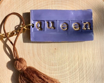 Queen keychain, perfect for a strong woman in your life