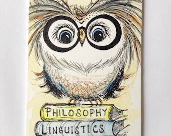 Philosophy, Linguistics, Student Owl, Original Pen and Ink Drawing with Watercolor Painting 4x6