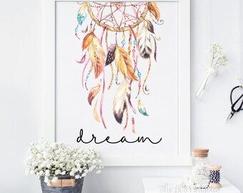 Dream Dreamcatcher Printable, Wall Art Decor, Bohemian Print, Tribal Wall  Art, Feather