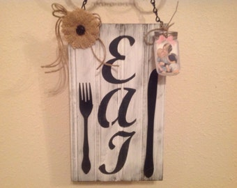 EAT Kitchen sign wood  Mother's Day gift home decor  cottage country decor housewarming gift prim cabin handmade  ready to ship choose one