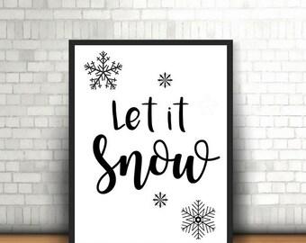 Let It Snow Winter Wall Art Printable Art Snowflake Typography Graphic Art