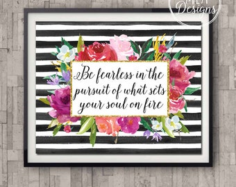 Printable Art 8 x 10 - Be Fearless - Art Prints, Instant Download Art Prints, Home Decor Poster , Printable Quotes