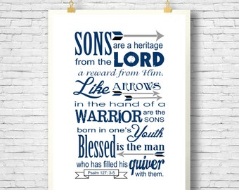 Printable, Psalm 127 printable, Bible verse printable, Sons are a heritage from the Lord print, Wall Decor, Gift for a man, Gift for Dad
