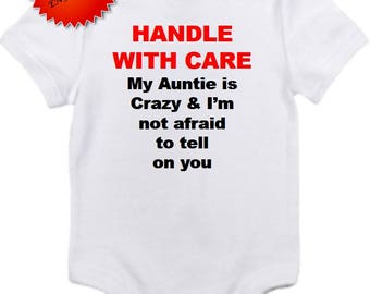 Auntie is crazy bodysuit handle with care Gerber onesie you pick size newborn / 0-3 / 3-6 / 12 / 18 month