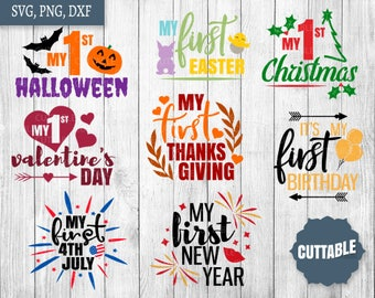 Baby's Firsts SVG Bundle, My first holiday cut files, 8 Firsts SVGs, 1st christmas, birthday, 1st easter, 1st bundle cut file, commercial us
