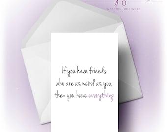 Weird Friends | Card