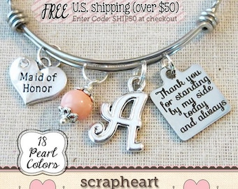 MAID of HONOR Gift, Wedding Keepsake Bracelet, Bridal Party Thank You Gift, Best Friend Gift, Thank You For Standing By My Side, Bridesmaids